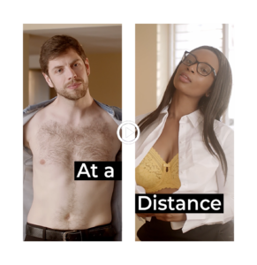 At a Distance thumbnail: Marcus and Lola stand facing each other in split screen both takking their tops off while looking at each other